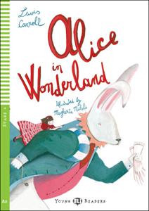 """portada del libro adaptado del clásico Alicia en el País de las Maravillas para el aprendizaje del idioma inglés """"Alice in Wonderland"""""""