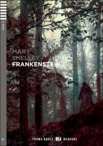 """Adaptación del clásico de Mary Shelly """"Frankenstein"""" para el estudio y perfeccionamiento del inglés"""