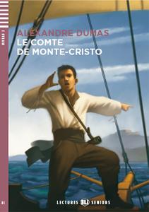 """Adaptación del clásico de Alejandro Dumas """"Le Comte de Monte-Cristo"""" para adolescentes y adultos. Idioma francés"""