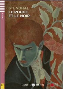 """Portada de la adaptación del clásico """"El Rojo y el Negro"""", en idioma francés para adolescentes y adultos"""