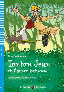 """Portadad del libro en idioma francés """"Tonton Jack et l´arbre Bakonzi"""""""